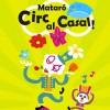 Arranca la 4a temporada de MATARÓ, CIRC AL CASAL!