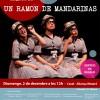 UN RAMÓN DE MANDARINAS de MUNDO MANDARINA > 2 desembre > MATARÓ CIRC AL CASAL!