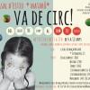 VA DE CIRC! Casal de Circ dedicats a les arts circenses del 25 de juny al 19 de juliol a Mataró
